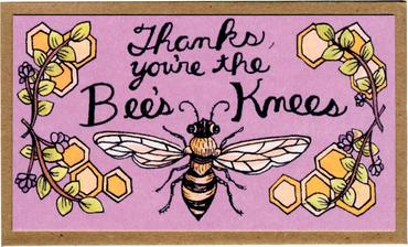 "Mattea's Hand ""Thanks..Bees Knees"" Mini Card - Safe for kids and all natural"