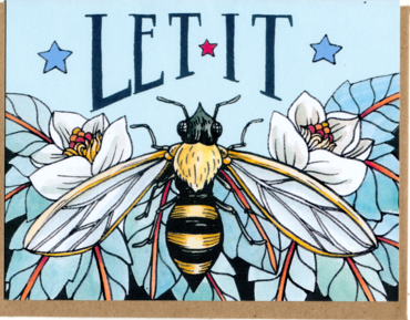 "Mattea's Hand ""Let it Bee"" Card - Safe for kids and all natural"