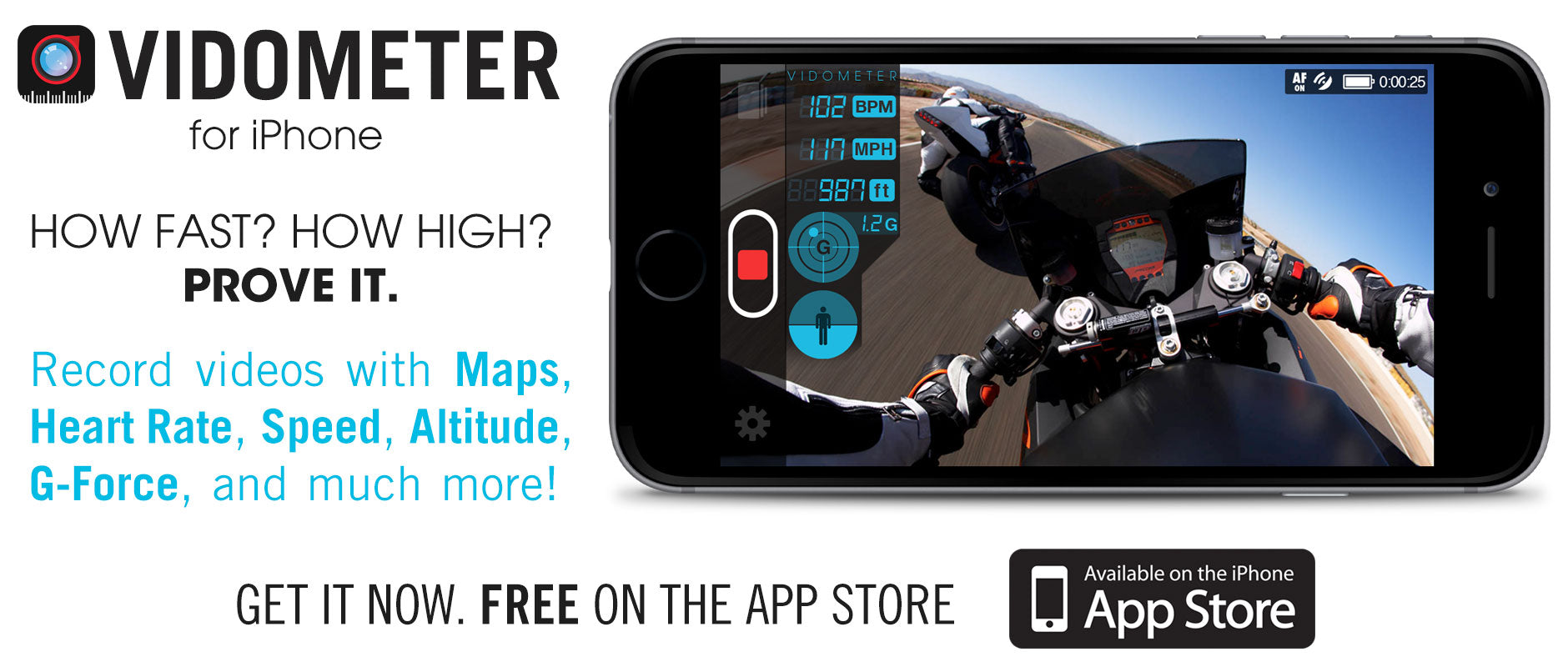 Vidometer for iPhone. How Fast? How High? Prove it. Overlay your Speed, Altitude, G-Force, and more onto your videos in real time
