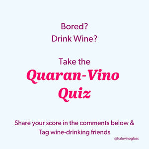 The Quaran-Vino Quiz