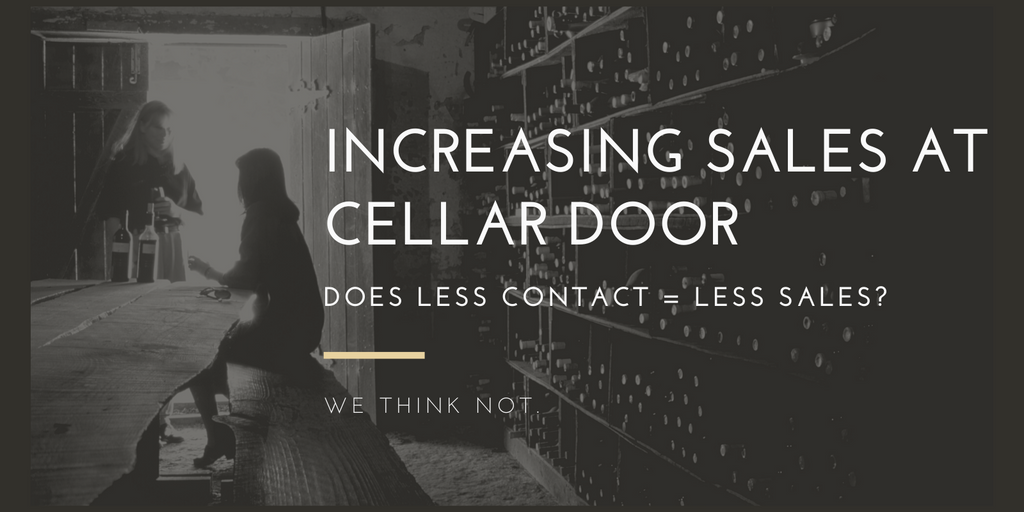 Increasing Sales at Cellar Door