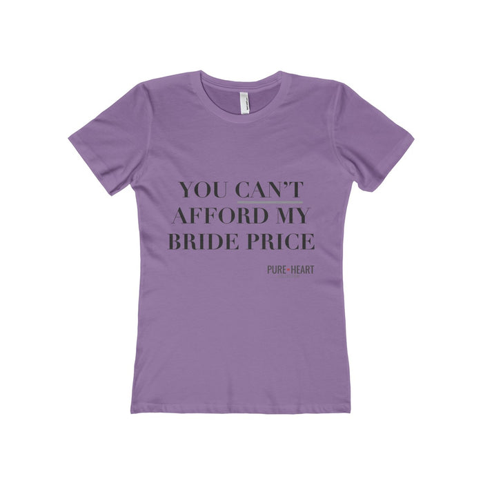 You can't Afford my Bride Price Tee
