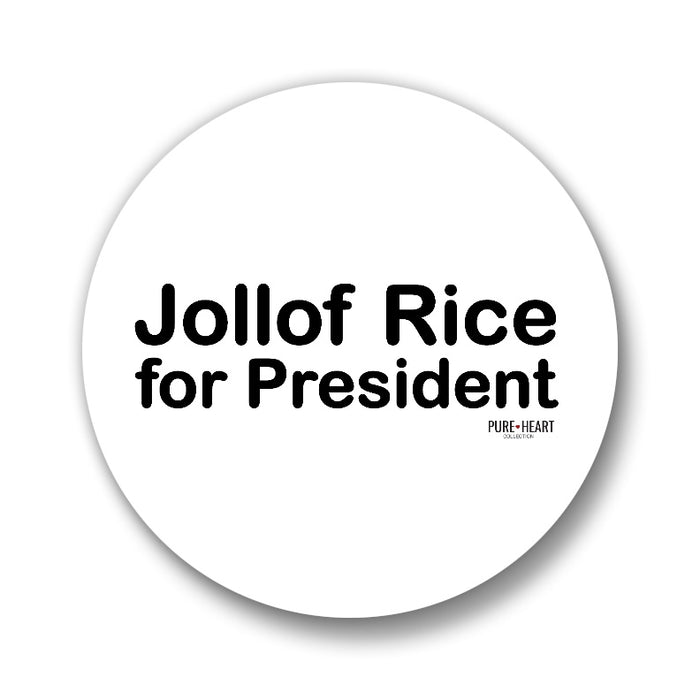 "Jollof Rice For President 1"" Button"