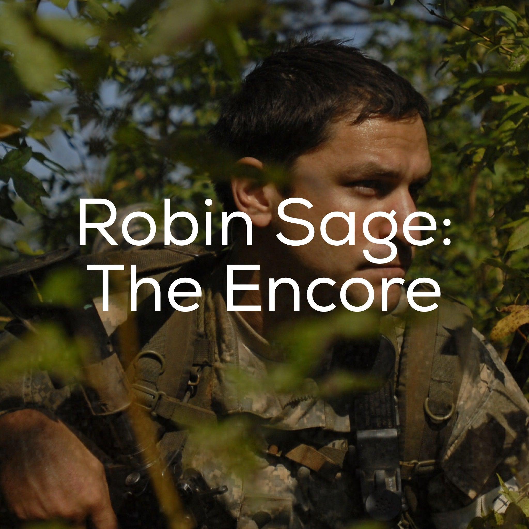 Robin Sage: The Encore