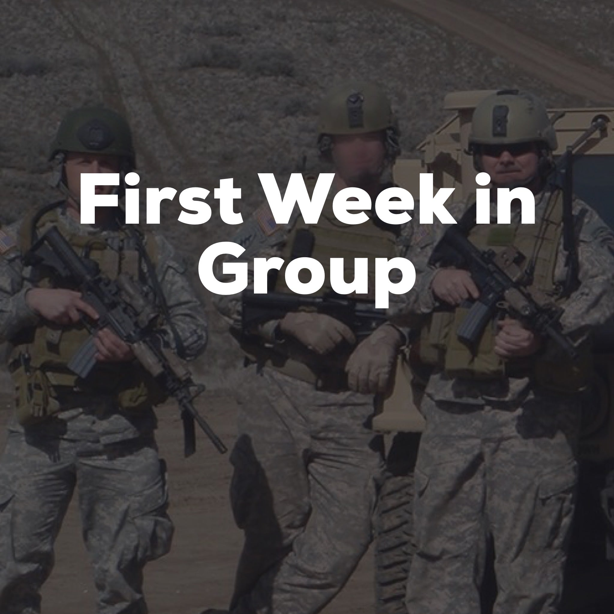 First Week in Group--Expectations vs. Reality