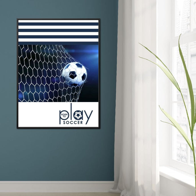 Born To Play Soccer - ABConcepts - NicheCanvas