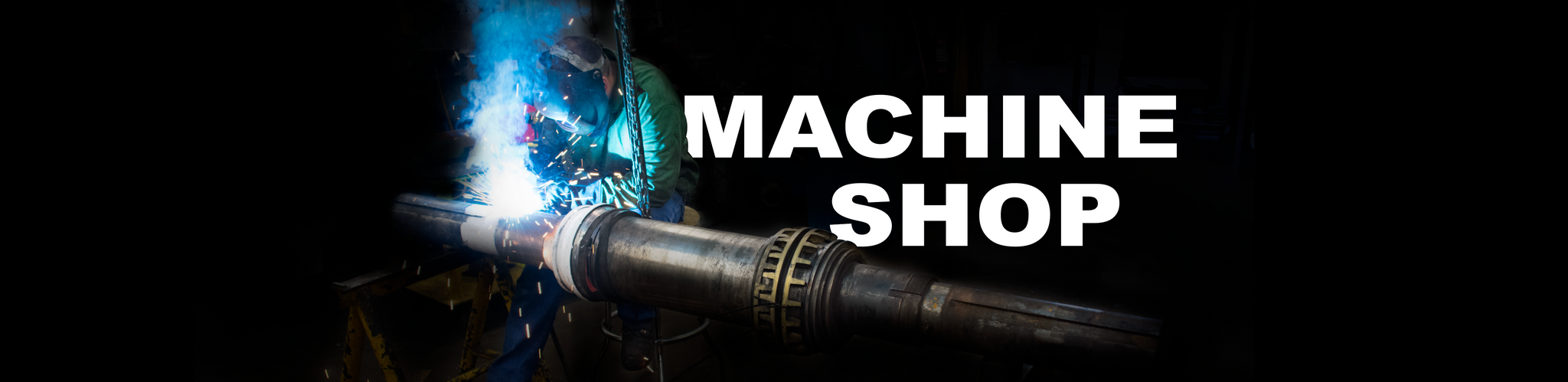 Machine Shop, Welding, Repair Work