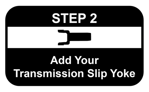 Add Your Transmission Slip Yoke