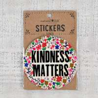 Natural Life Kindness Matters Sticker