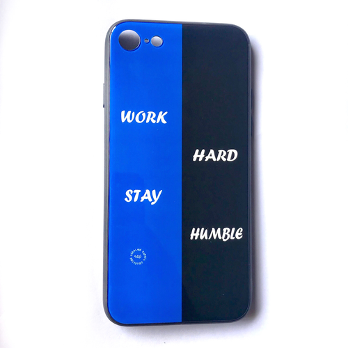 'Work Hard, Stay Humble' - iPhone 7/8 Case