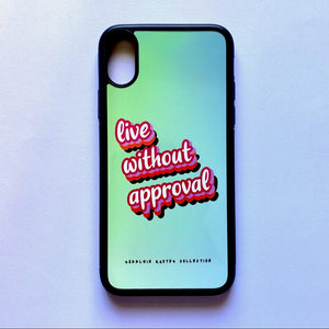"""Live Without Approval"" - iPhone XS case"