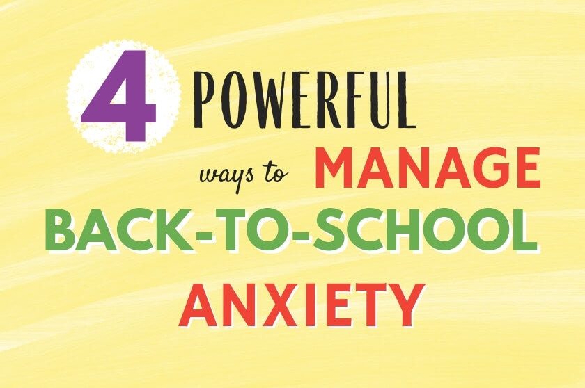 4 Powerful Ways to Manage Back-to-School Anxiety in Children