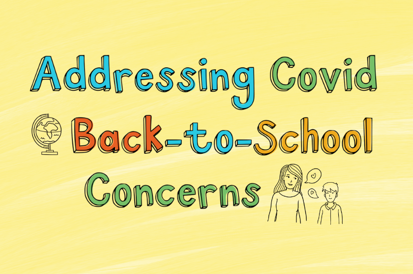 Addressing COVID Back-To-School Concerns