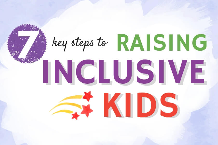 6 Key Steps to Raising Inclusive Kids