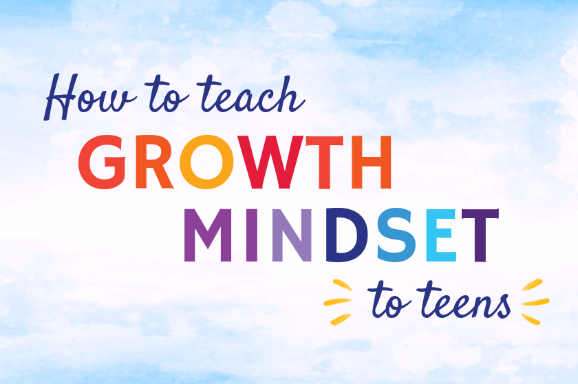 how to teach growth mindset to teens