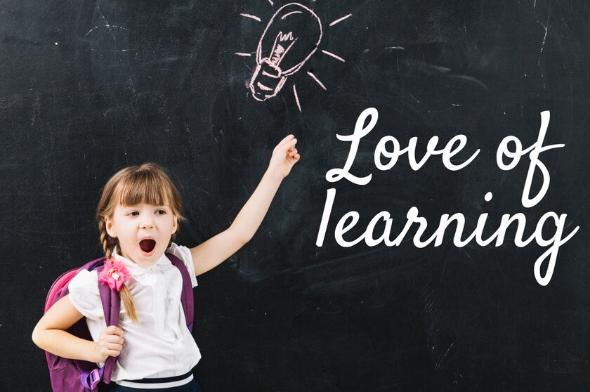 7 Ways to Instill A Love of Learning in Children