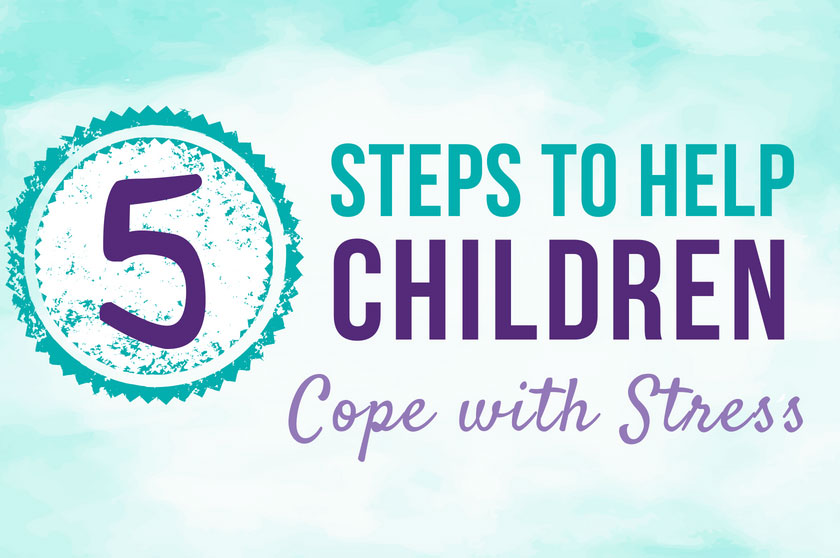 5 Essential Steps to Help Children Cope with Stress – Big