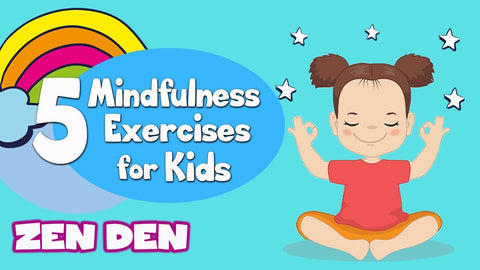 5 Mindfulness Exercises for Kids