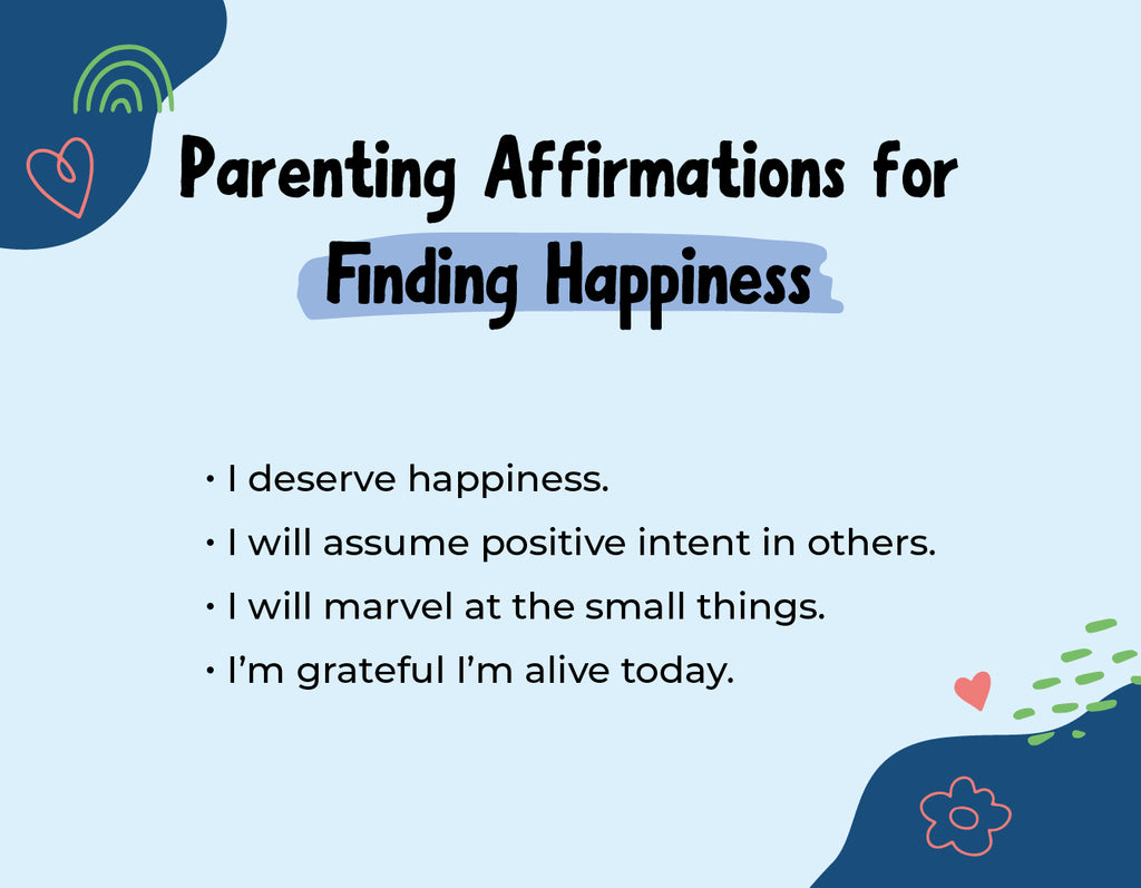 Parenting Affirmations for Finding Happiness