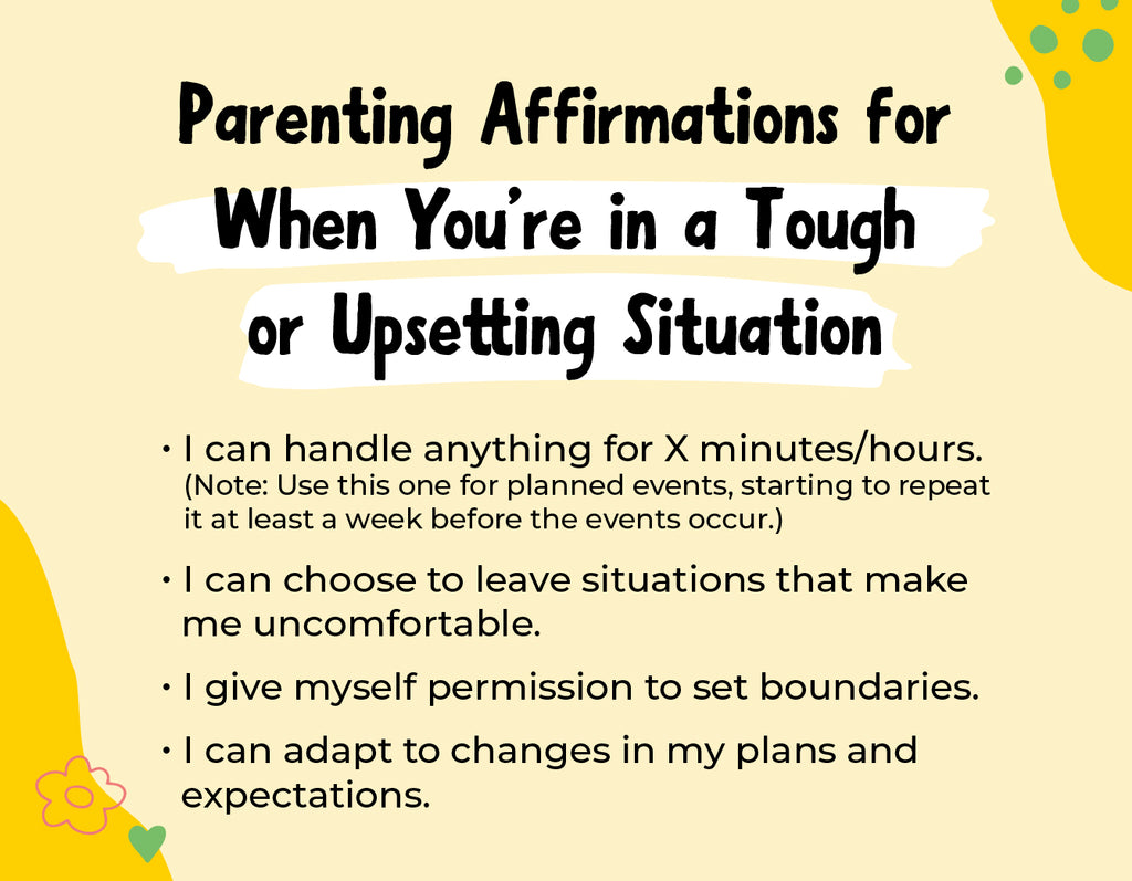 Parenting Affirmations When You're in a Difficult or Upsetting Situation