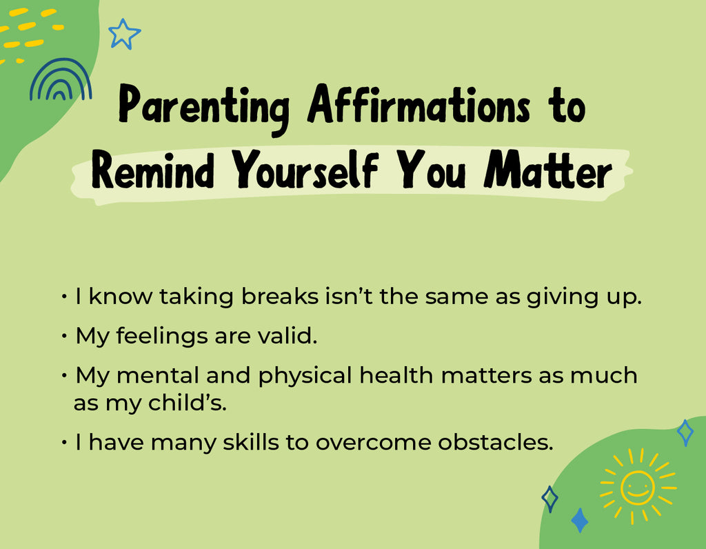 Parenting Affirmations to Remind Yourself You Matter