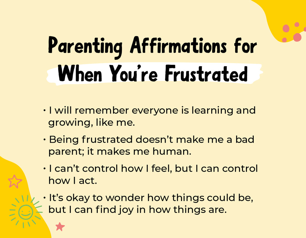 Parenting Affirmations When You Are Frustrated