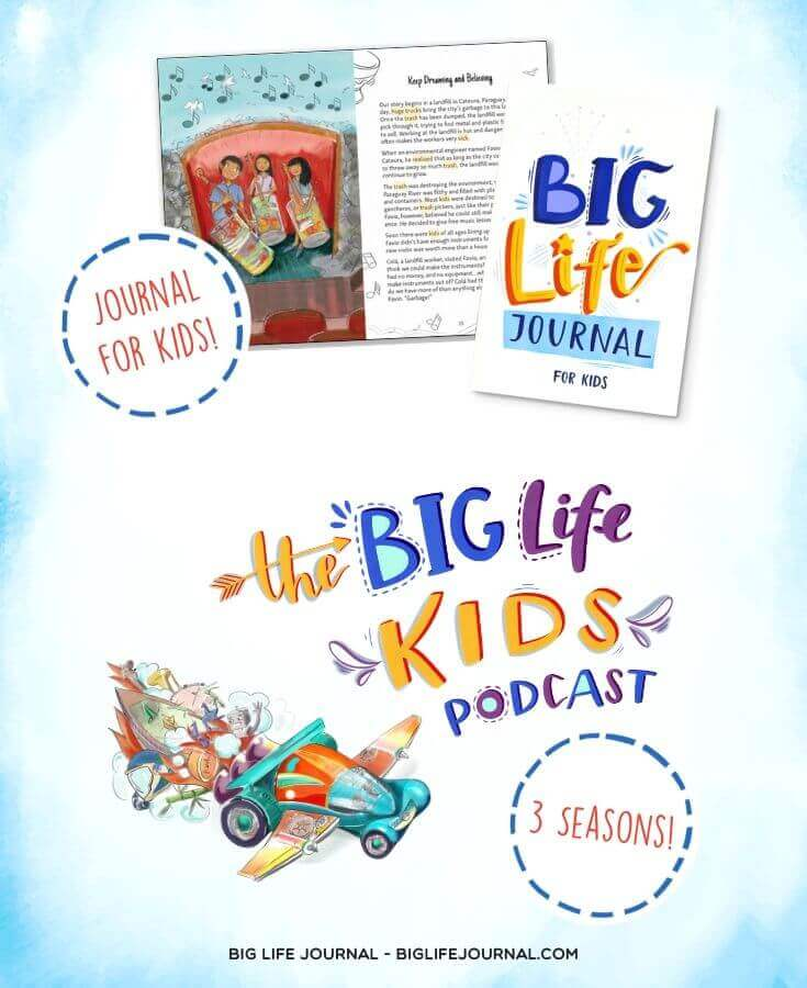 Big Life Journal and The Big Life Kids Podcast