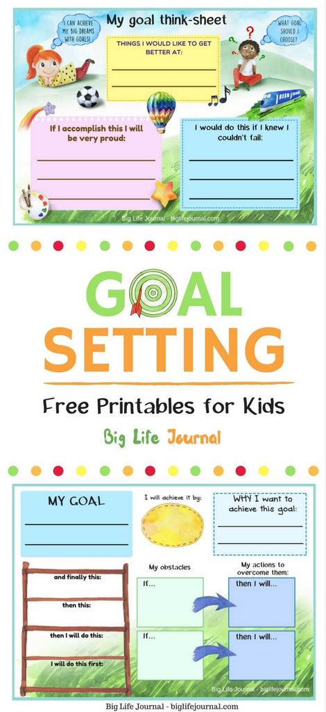 Goal-setting printables for kids: 1. Goal Think Sheet, 2. Goal Planner. You child is 42% more likely to reach her goals if she writes them down!