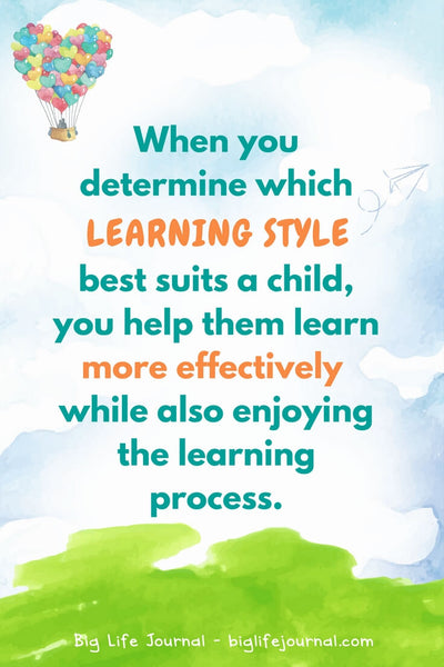 If you can determine which learning style best suits your children or students, you can help them learn more effectively while also enjoying the learning process.