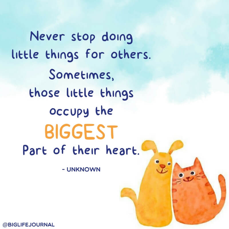 Never stop doing little things for others