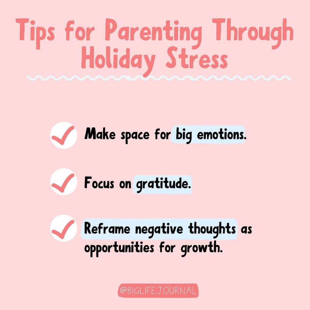 Tips for Parenting Through Holiday Stress