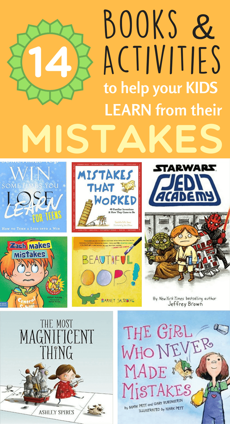 A must-try list of books and activities to help your kids be more open and learn from their mistakes.