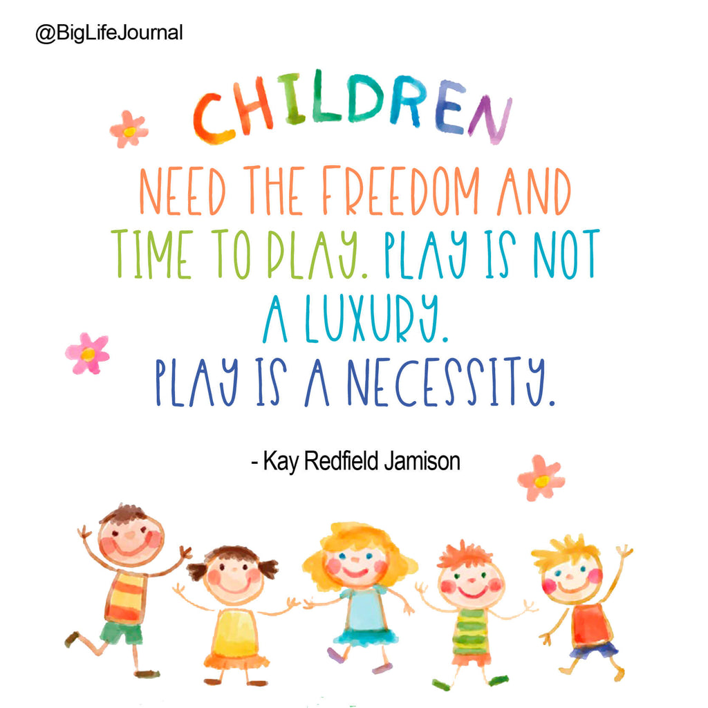 play is necessity - big life journal