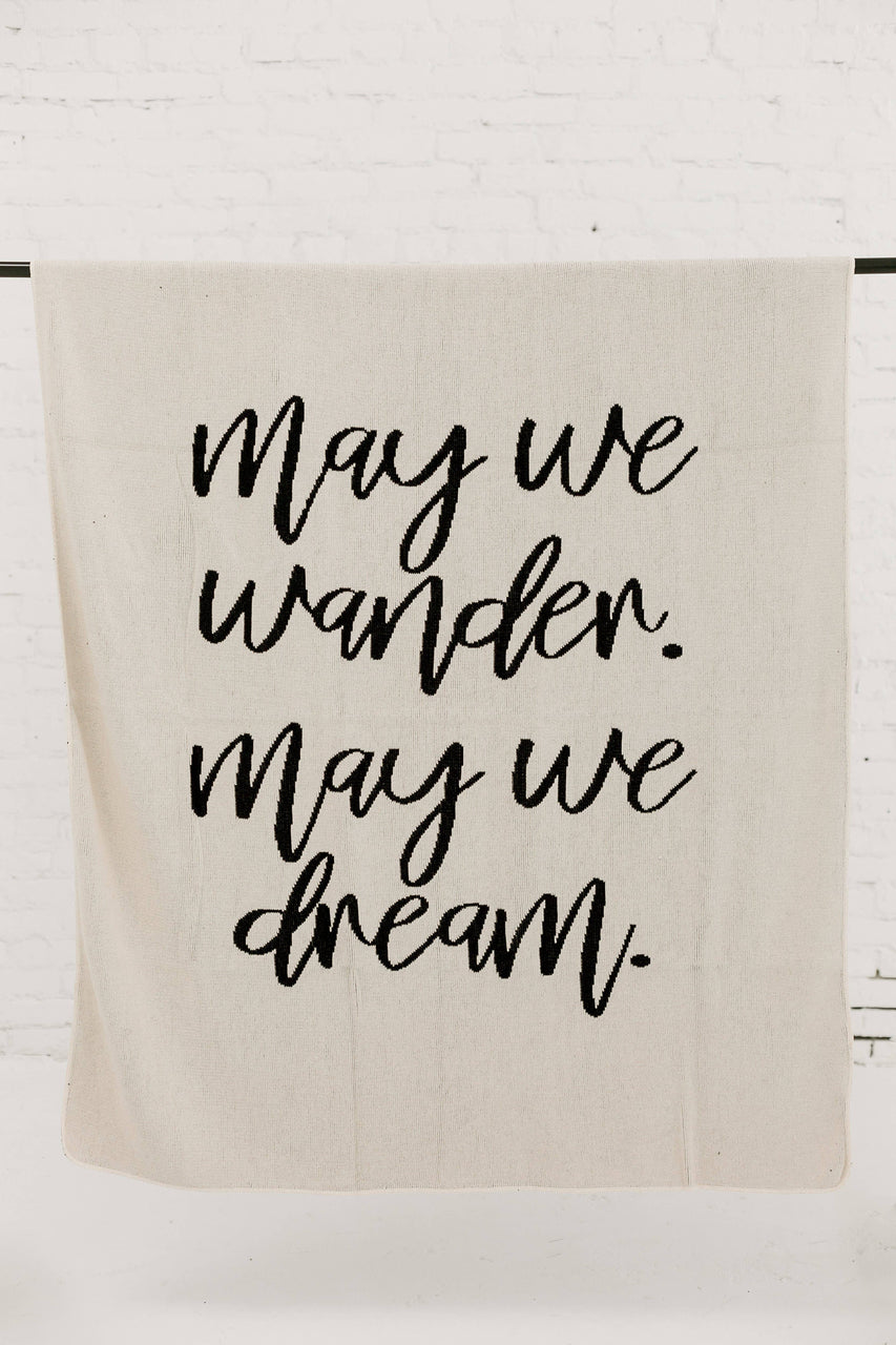 May We Wander May We Dream Throw Blanket - Natural