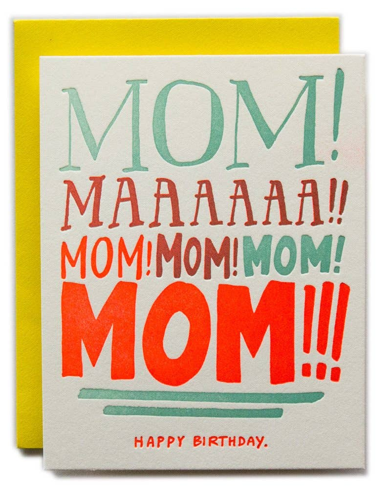 Mom Yelling Birthday
