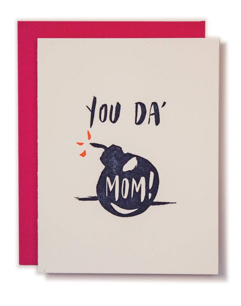 You Da' Mom Card