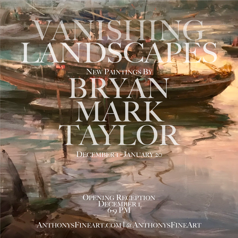 Vanishing Landscapes: New Paintings by Bryan Mark Taylor