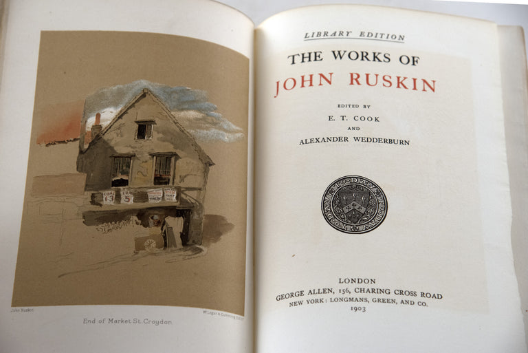The Complete Works of John Ruskin, The Library Edition, Edited by E.T. Cook and Alexander Wedderburn, Volumes 1- 39