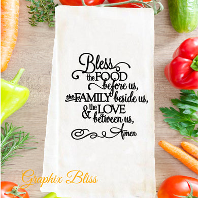 Bless The Food Before Us Flour Sack Tea Towel