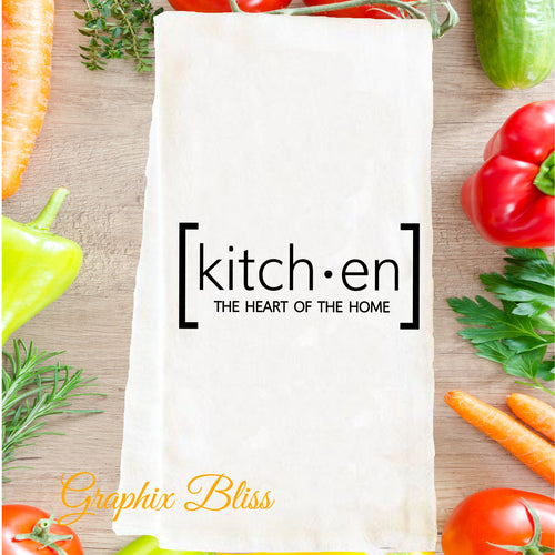 Kitchen The Heart Of The Home Flour Sack Tea Towel