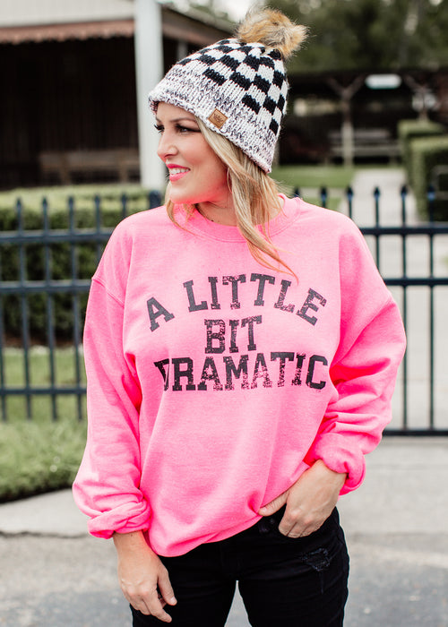 A Little Bit Dramatic Sweatshirt (S-3X)