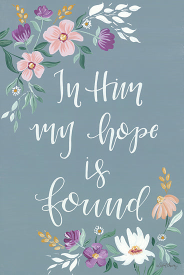 April Chavez AC178 - AC178 - Hope in Him - 12x18 In Him, Hope Found, Flowers, Calligraphy, Religious from Penny Lane