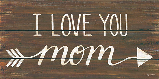 Annie LaPoint ALP1621 - I Love You Mom - Signs, Calligraphy, Arrow, Family, Mother from Penny Lane Publishing