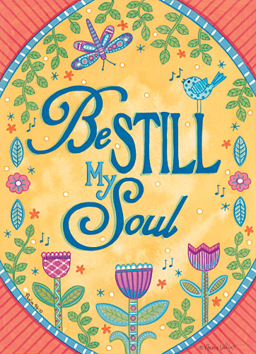 Annie LaPoint ALP1631 - Be Still My Soul - Inspirational, Flowers, Birds, Dragonfly from Penny Lane Publishing