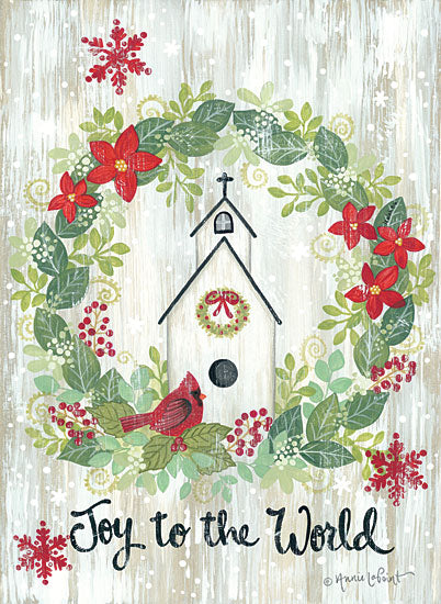 Annie LaPoint ALP1884 - ALP1884 - Joy to the World Wreath - 12x16 Joy to the World, Holidays, Christmas, Wreath, Holly, Poinsettias, Cardinal, Birdhouse, Snowflakes, Signs from Penny Lane