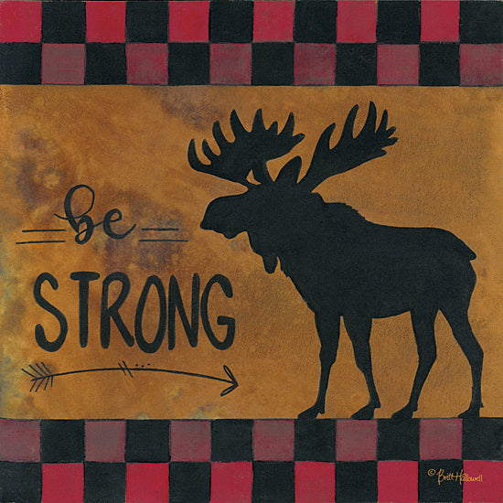 Britt Hallowell BHAR449 - Be Strong - Strong, Moose, Plaid from Penny Lane Publishing