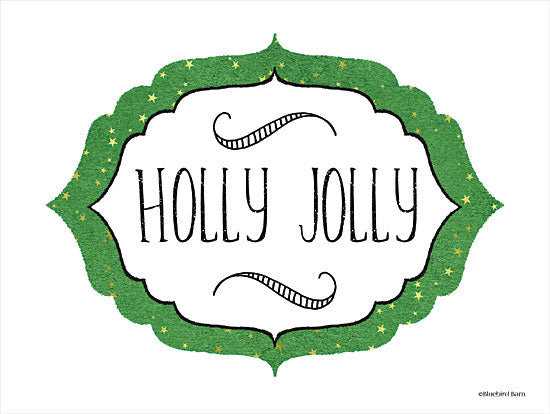 Bluebird Barn BLUE433 - BLUE433 - Holly Jolly - 16x12 Holidays, Christmas, Holly Jolly, Signs, Patterns from Penny Lane