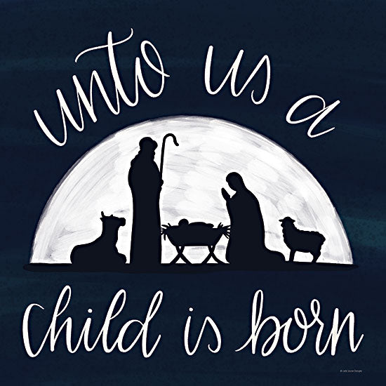 Kyra Brown BRO120 - BRO120 - Unto Us a Child is Born - 12x12 Unto Us a Child is Born, Nativity, Holy Family, Christmas, Blue & White, Signs from Penny Lane
