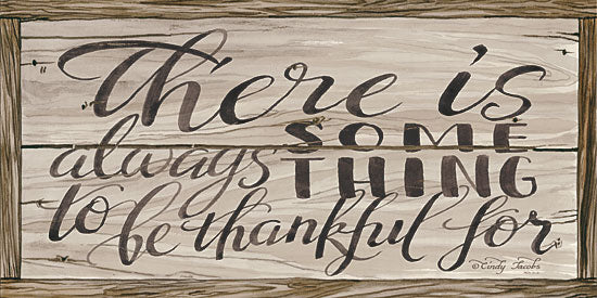 Cindy Jacobs CIN1529 - There is Always… - 18x9 Thankful, Signs, Wood Planks, Calligraphy from Penny Lane