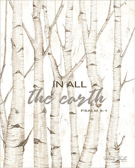 Cindy Jacobs CIN1642 - CIN1642 - In All the Earth    - 12x16 Signs, Typography, Trees, In All the Earth, Psalm 8:1, Triptych from Penny Lane